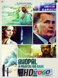Bhopal A Prayer for Rain 2014 in HD Hindi Full Movie