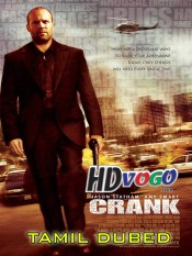 Crank 2006 in HD Tamil Dubbed Full Movie