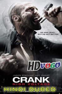 Crank High Voltage 2009 in HD Hindi Dubbed Full Movie