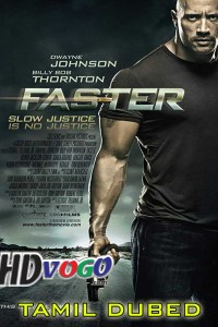 Faster 2010 in HD Tamil Dubbed Full Movie