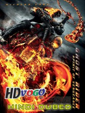 Ghost Rider 2011 in HD Hindi Dubbed Full Movie