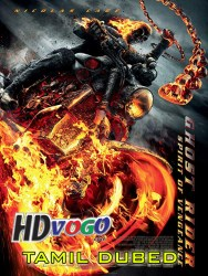 Ghost Rider 2011 in HD Tamil Dubbed FUll movie