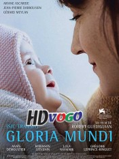 Gloria Mundi 2019 in HD Full Movie