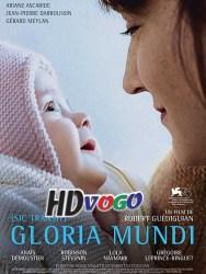 Gloria Mundi 2019 in HD Full MOvie
