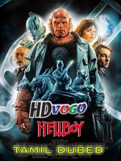 Hellboy 2004 in HD Tamil Dubbed Full Movie
