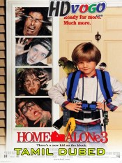 Home Alone 3 in HD Tamil Dubbed Full Movie