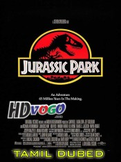 Jurassic Park 1993 in HD Tamil Dubbed Full Movie