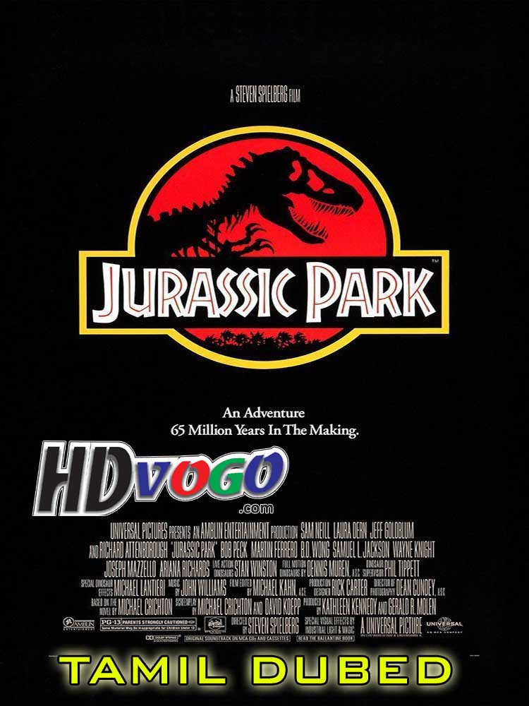 Jurassic Park 1993 in HD Tamil Dubbed Full Movie - Watch ...