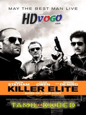 Killer Elite 2011 in HD Tamil Dubbed Full Movie