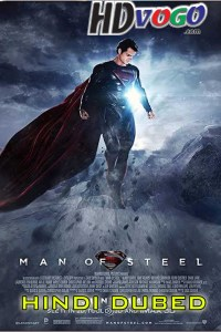 Man of Steel 2013 in HD Hindi Dubbed Full Movie