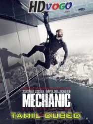Mechanic Resurrection 2016 in HD Tamil Dubbed Full Movie