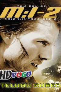 Mission Impossible 2000 in HD Telugu Dubbed Full Movie