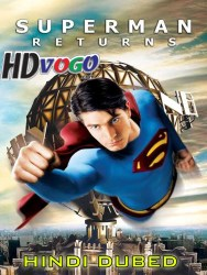 Super Man Returns 2006 in HD Hindi Dubbed Full Movie