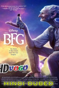 The Bfg 2016 in HD Hindi Dubbed Full Movie