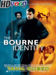 The Bourne Identity 1 2002 in HD Tamil Dubbed Full Movie