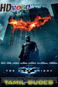 The Dark Knight 2008 in HD Tamil Dubbed Full Movie