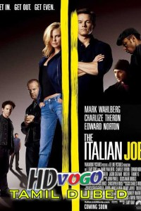The Italian Job 2003 in HD Tamil Dubbed Full Movie