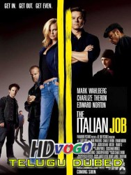 The Italian Job 2003 in HD Telugu Dubbed Full Movie