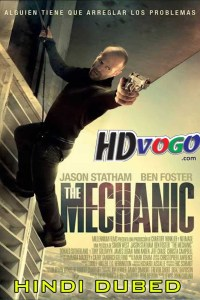 The Mechanic 2011 in HD Hindi Dubbed Full Movie