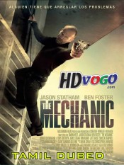 The Mechanic 2011 in HD Tamil Dubbed Full Movie