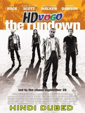 The Rundown 2003 in HD Hindi Dubbed Full Movie
