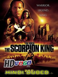 The Scorpion King 2002 in HD Hindi Dubbed Full Movie