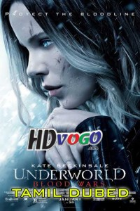 Underworld Blood Wars 2016 in HD Tamil Dubbed Full Movie