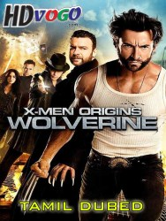 X Men Origins Wolverine 2009 in HD Tamil Dubbed Full mvoie