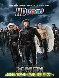 X Men The Last Stand 2006 in HD Hindi Dubbed Full Movie