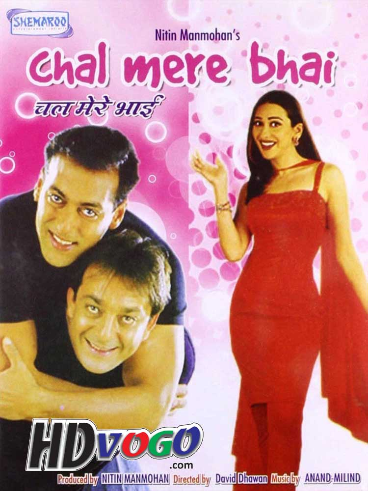Chal Mere Bhai 2000 in HD Hindi Full Movie - Watch Movies ...