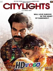 Citylights 2014 in HD Hindi Full Movie
