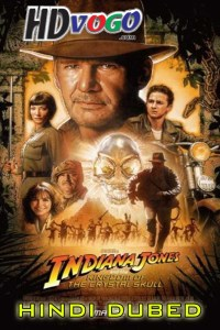 Indiana Jones 2008 in HD Hindi Dubbed Full Movie