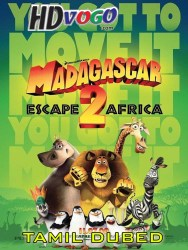 Madagascar Escape 2 Africa 2008 in HD Tamil Dubbed FUll MOvie