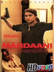 Mardaani 2014 in HD Hindi Full Movie