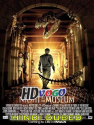 Night At The Museum 2006 in HD Hindi Dubbed Full Movie