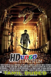 Night At The Museum 2006 in HD Tamil Dubbed Full Movie
