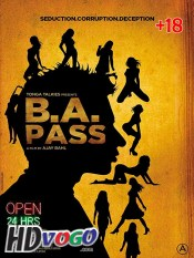 B A Pass 2012 in HD Hindi Full Movie