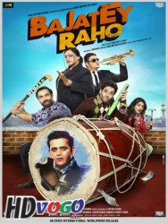 Bajatey Raho 2013 in HD Hindi Full Movie
