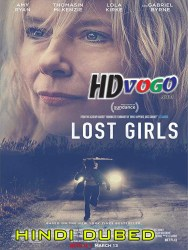 Lost Girls 2020 in HD Hindi Dubbed Full MOvie
