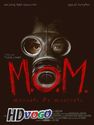 MOM Mothers of Monsters 2020 in HD English Full MOvie