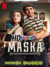 Maska 2020 in HD Hindi Dubbed Full Movie