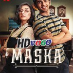Maska 2020 in HD Hindi Dubbed Full Movie