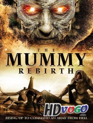 The Mummy Rebirth 2019 in HD Hindi Full Movie