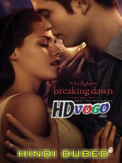 The Twilight Saga Breaking Dawn Part 1 2011 in HD Hindi Dubbed