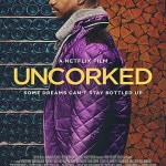 Uncorked 2020 in HD English Full Movie