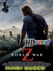 World War Z 2013 in HD Hindi Dubbed Full Movie
