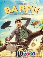 Barfi 2012 in HD Hindi Full Movie