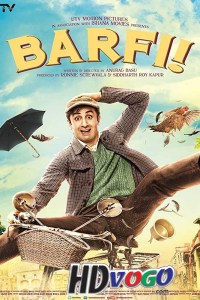 Barfi 2012 in HD Hindi Full Movie