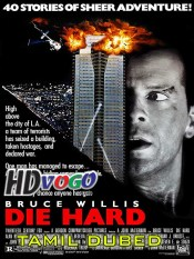 Die Hard 1988 in HD Tamil Dubbed Full Movie