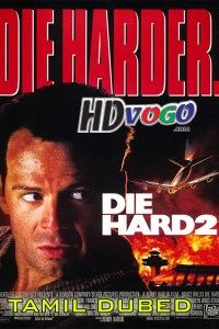 Die Hard 2 1990 in HD Tamil Dubbed Full Movie